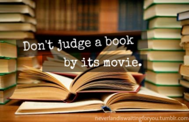 don't judge a book by it's movie.png